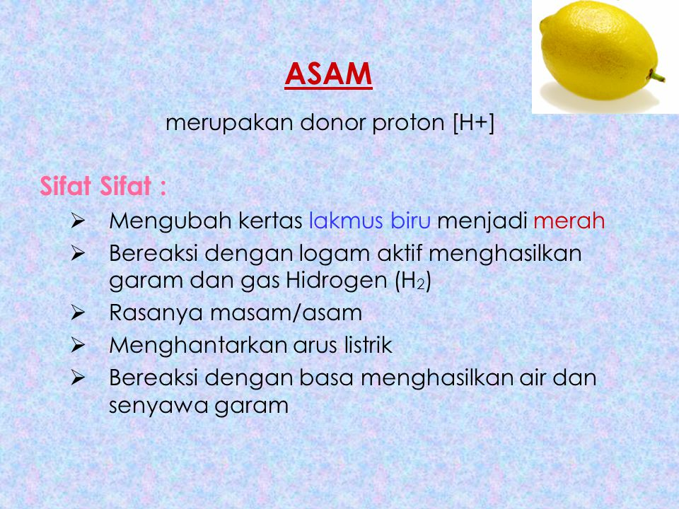 ASAM merupakan donor proton [H+]